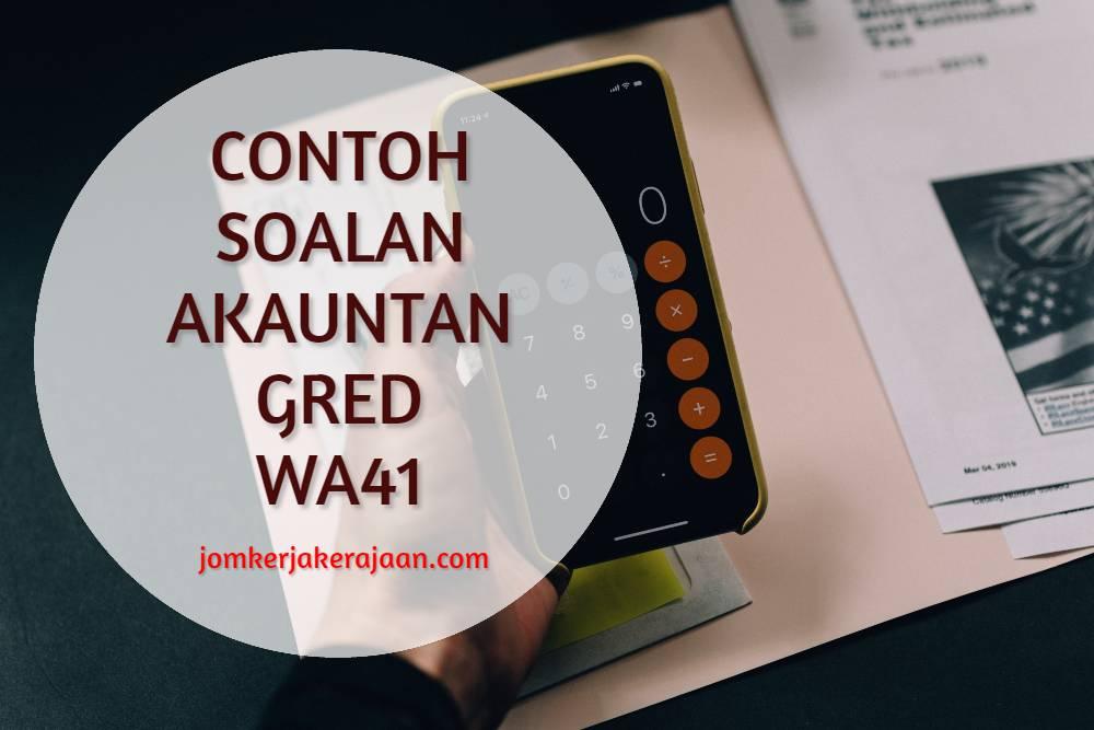 Contoh Soalan Akauntan Gred WA41