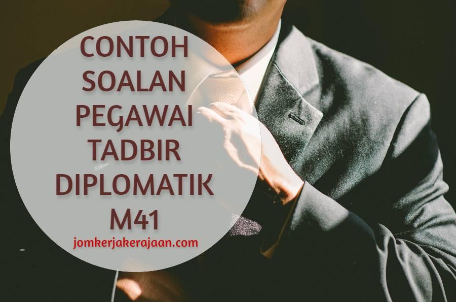 Contoh Soalan Pegawai Tadbir Diplomatik M41
